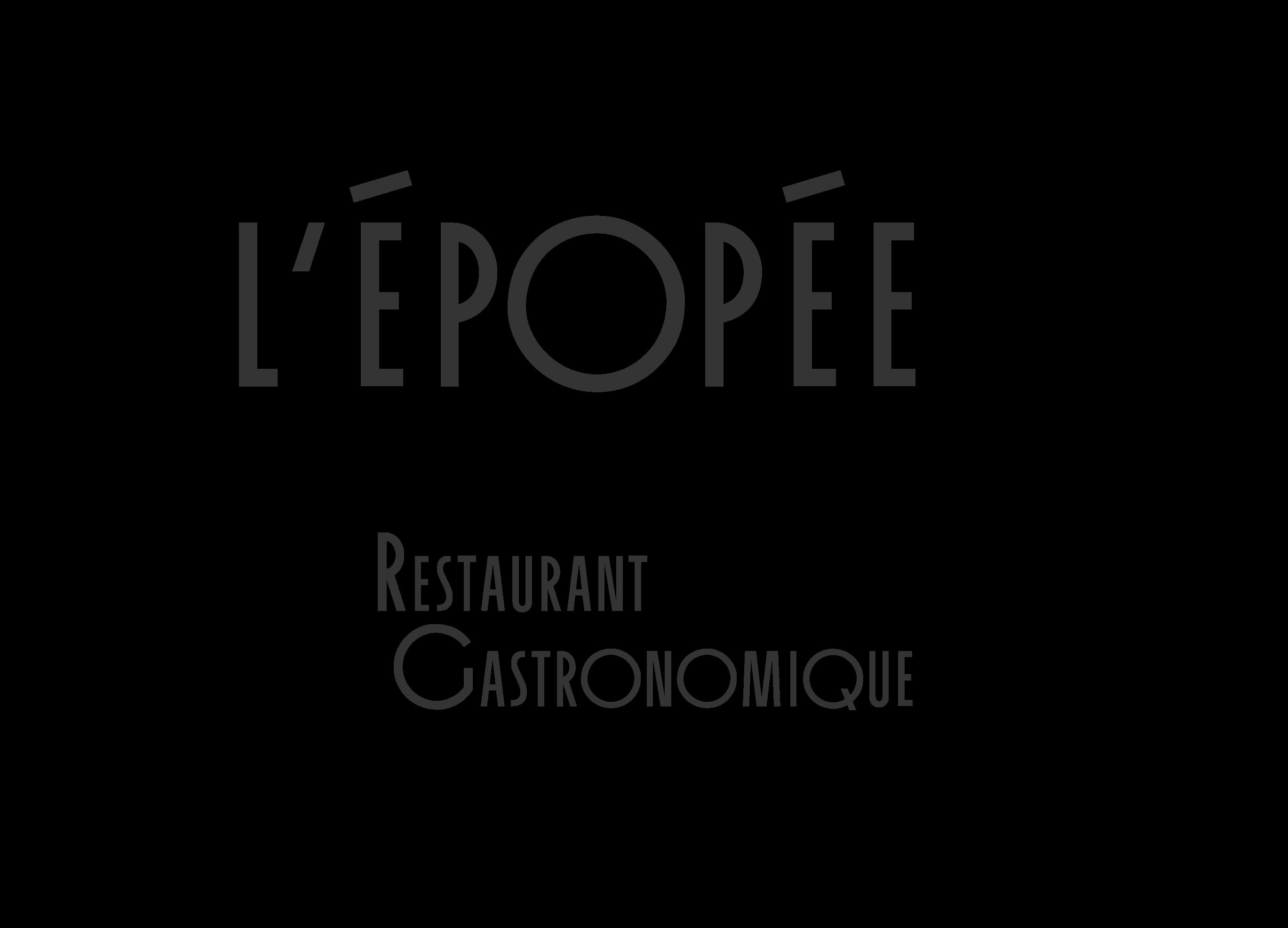 L'Epopée - Restaurant gastronomique